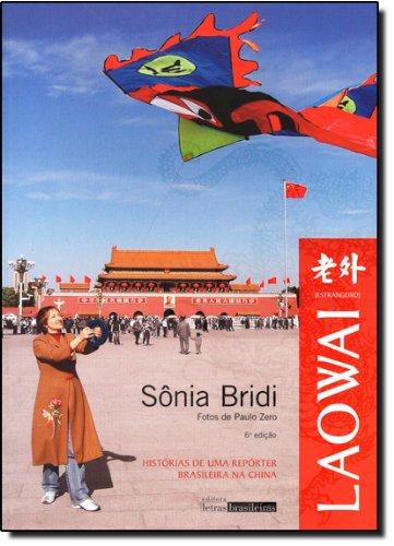SONIA BRIDI RELANÇA LIVRO SOBRE VIAGEM A CHINA