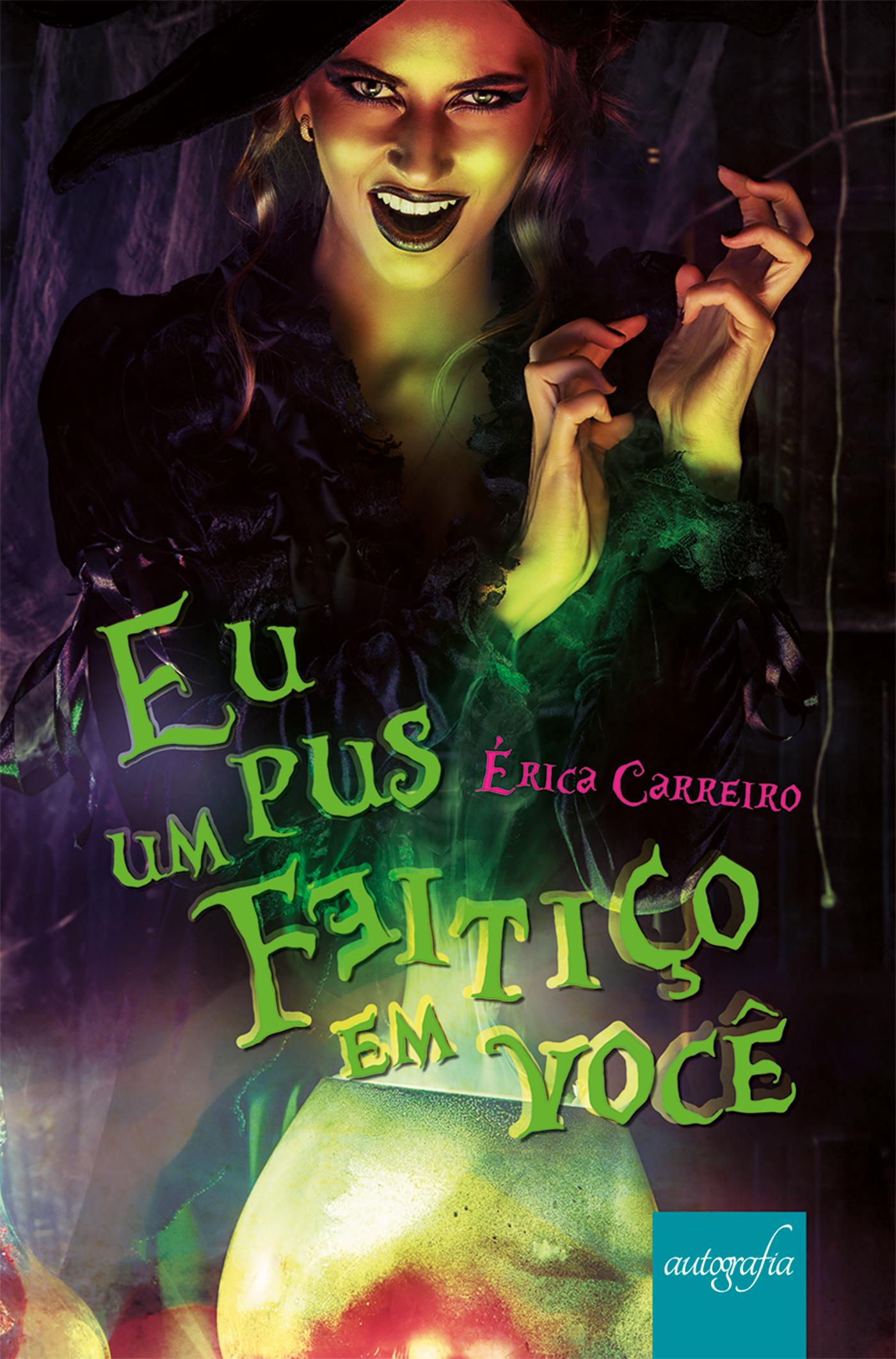 """Erica Carreiro, jovem autora mineira lança seu livro de estreia """"Eu pus um feitiço em você""""."""