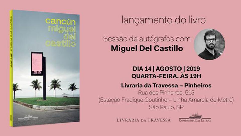 Livro Cancún, de Migual Del Castillo será lançado em SP