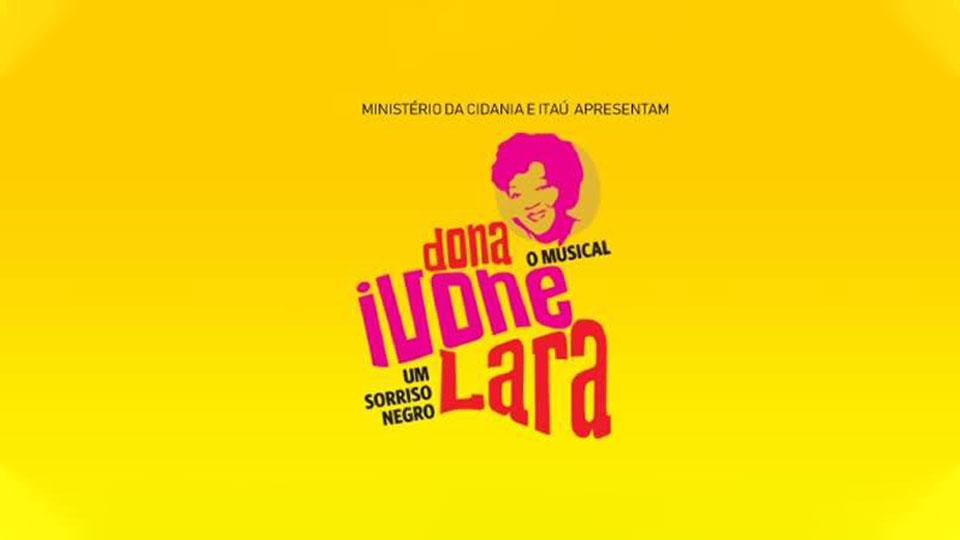 """Musiical """"Dona Ivone Lara – Um Sorriso Negro"""" estreia no Teatro Sérgio Cardoso"""