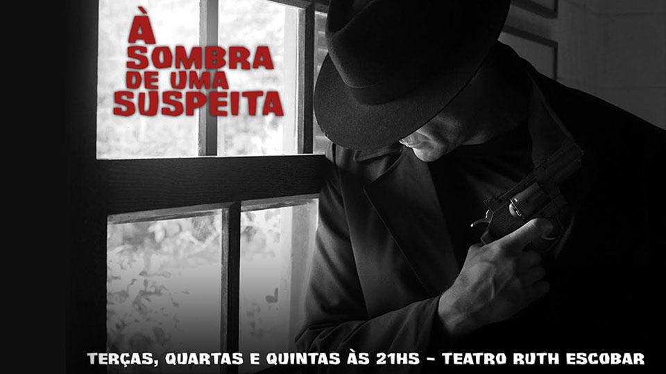 """""""A Sombra de uma Suspeita"""" peça de Wilson R. Basso traz suspense para São Paulo"""