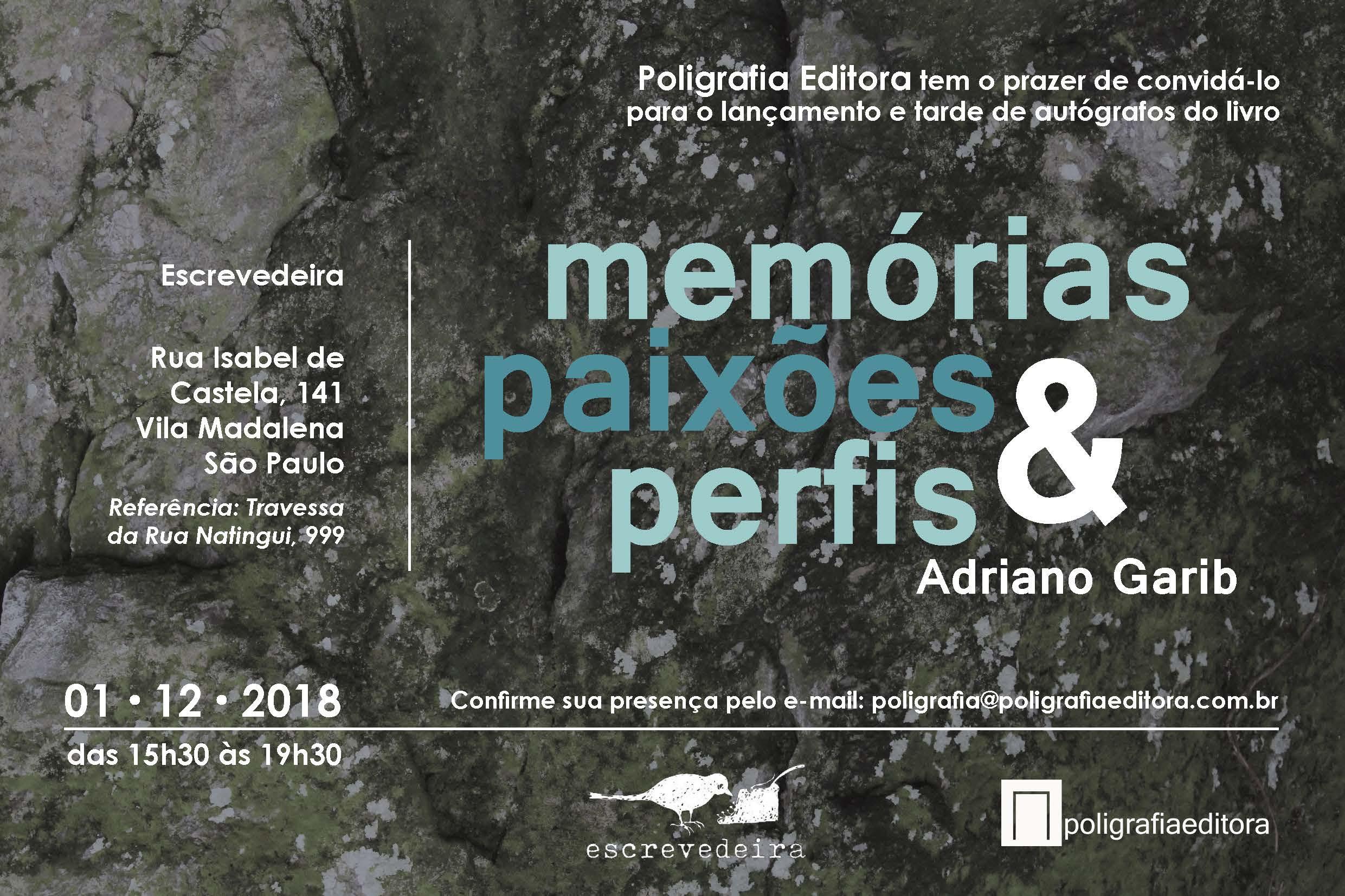 """Escritor e ator Adriano Garib lança livro """"Memórias, paixões e perfis"""" no dia 1/12, na Escrevedeira, em São Paulo"""