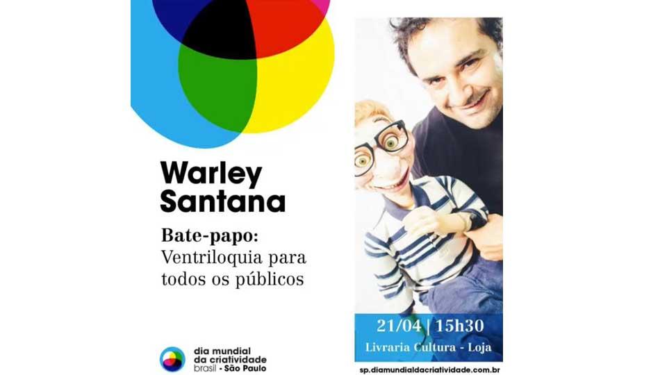 Warley Santana aborda Universo da Ventriloquia no Dia Mundial da Criatividade, em São Paulo