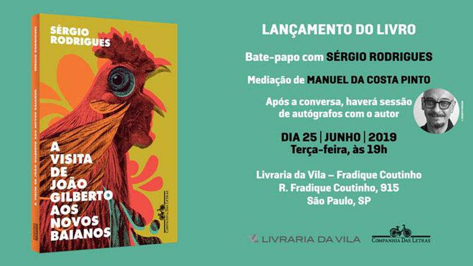 A visita de João Gilberto aos Novos Baianos, de Sérgio Rodrigues