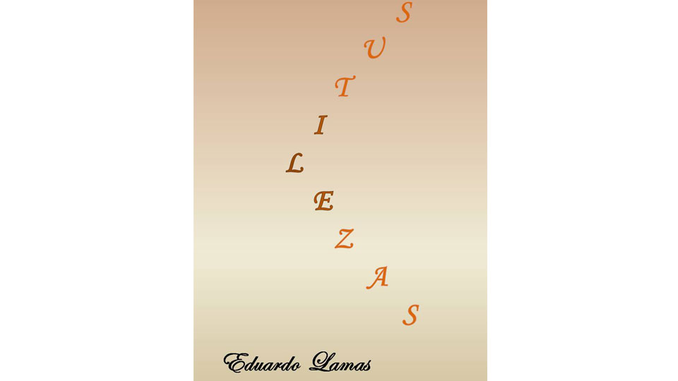 """""""Sutilezas"""", o mais novo ebook de Eduardo Lamas"""