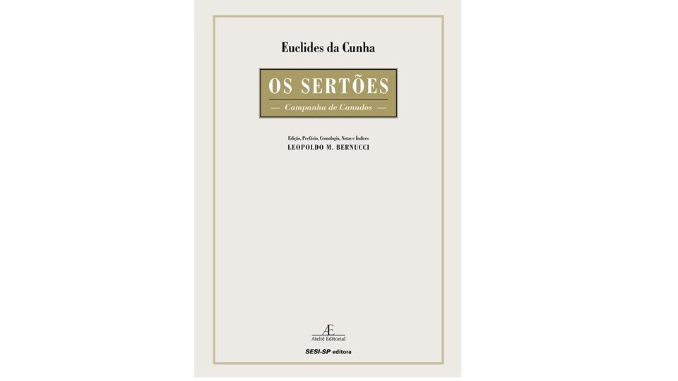 A edição mais completa do clássico Os sertões é lançada pela Sesi Editora