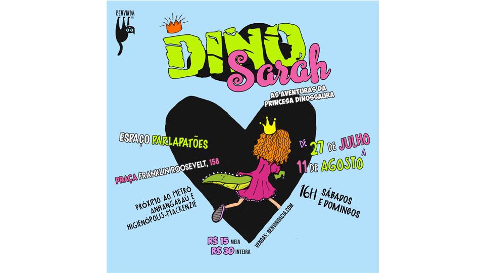 Espetáculo DINOSARAH estreia no Espaço Parlapatões em São Paulo