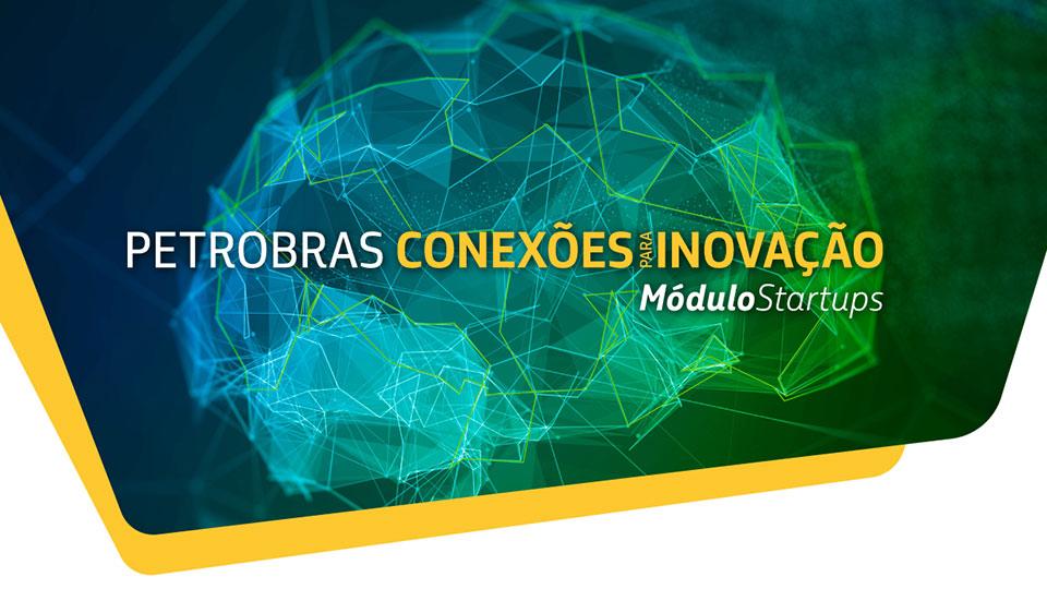 Petrobras prorroga inscrições de projetos de startups e pequenos negócios inovadores