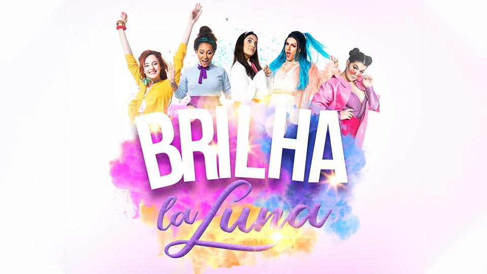 """Com músicas do Rouge musical """"Brilha la Luna"""" estreia no Teatro Prudential"""