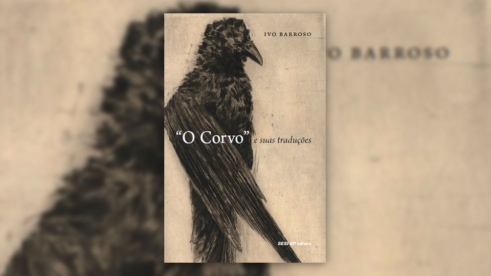 Um livro de Ivo Barroso para relembrar os 170 anos da morte de Edgar Allan Poe