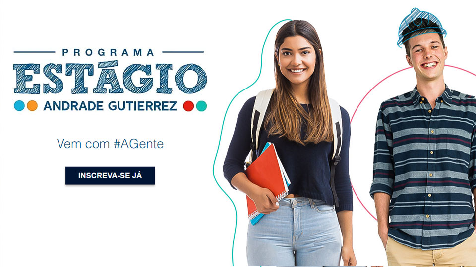 Andrade Gutierrez abre inscrições para Programa de Estágio
