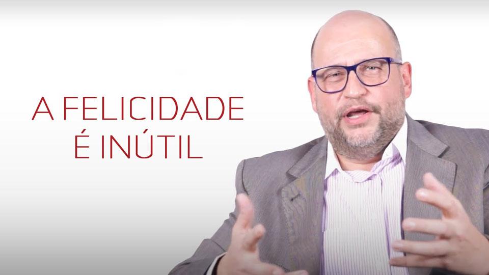 """Clóvis de Barros Filho lança livro """"A Felicidade é Inútil"""""""