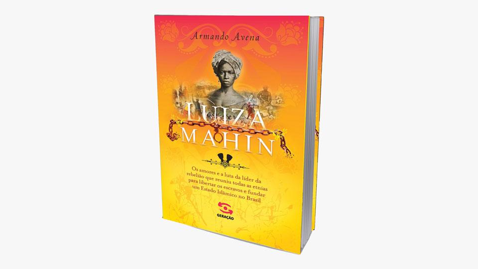 Editora Geração lança Luiza Mahin – história da líder da maior revolta negra do Brasil