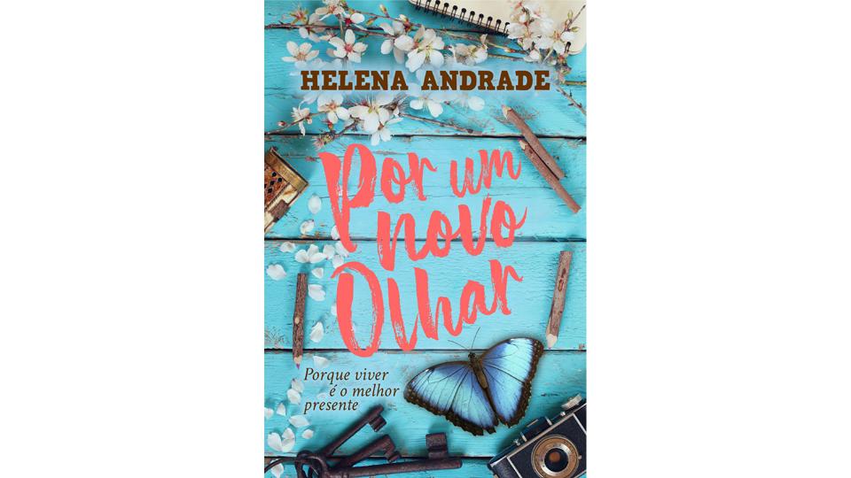 """Escritora Helena Andrade lança seu novo livro """"Por um novo olhar""""."""