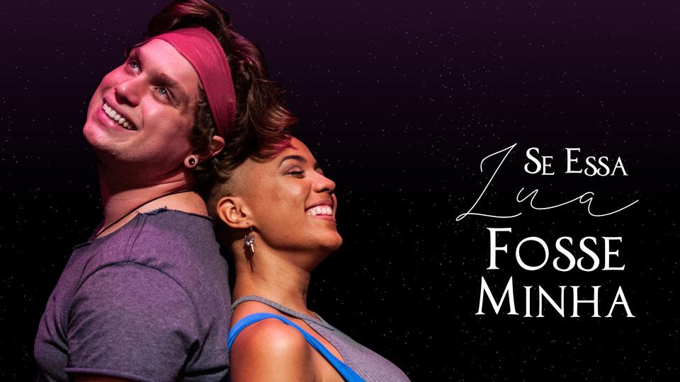 Premiado espetáculo 'Se Essa Lua Fosse Minha' volta aos palcos em São Paulo