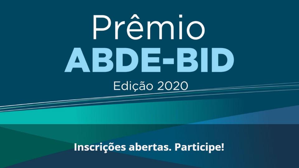 Inscrições abertas para o 7º Prêmio ABDE-BID de Artigos 2020