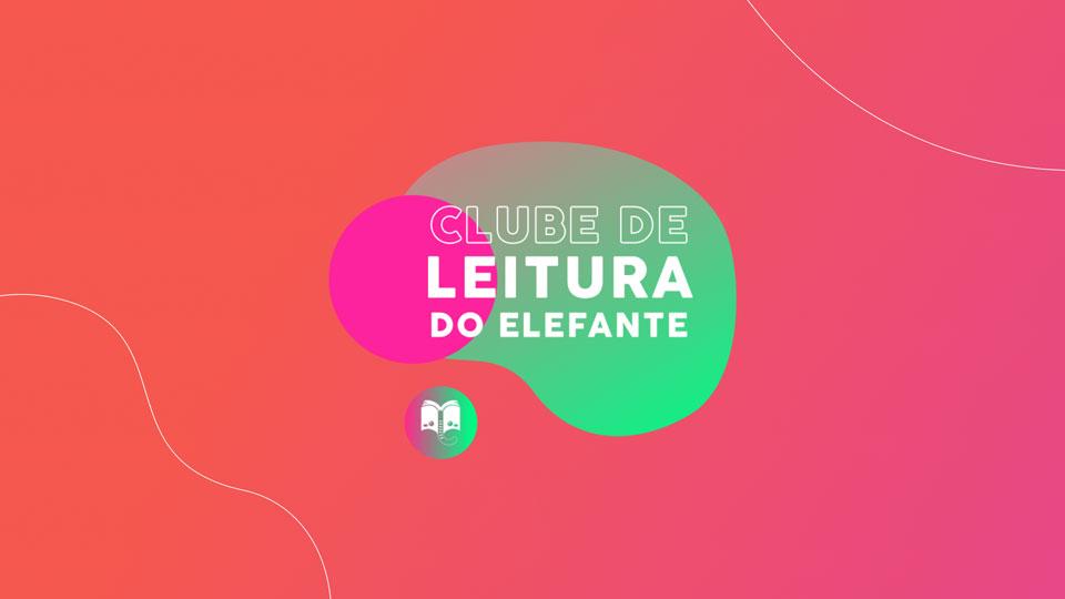 Elefante Letrado promove clube de leitura para aproximar crianças à literatura e promover interação durante período de isolamento social