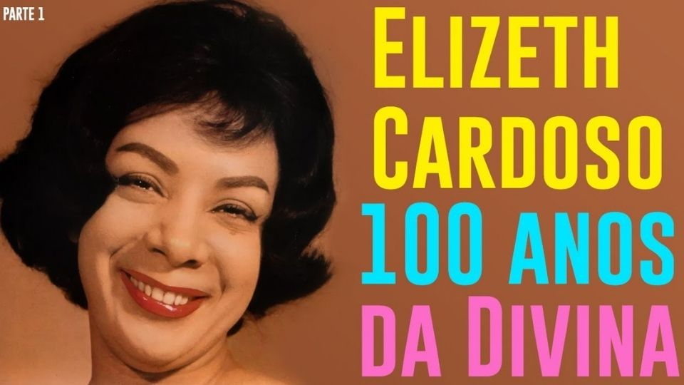 100 Anos de Elizeth Cardoso