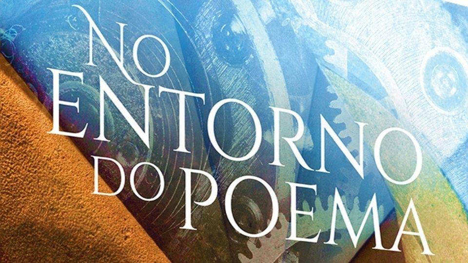 """""""No Entorno do Poema"""" questiona emoções do ser humano"""