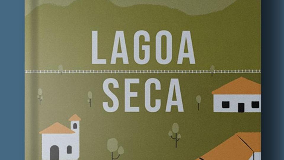 """""""Lagoa Seca"""" narra ficção vivida no Ceará"""