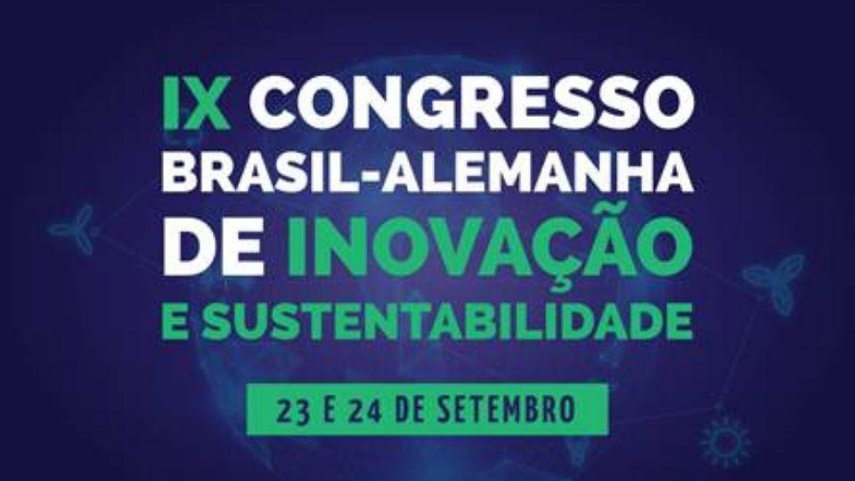 Inscrições gratuitas – Congresso Brasil-Alemanha de Inovação e Sustentabilidade